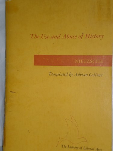 9780672601729: The Use and Abuse of History