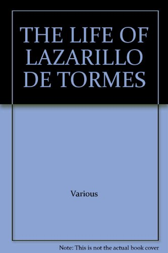 The Life of Lazarillo de Tormes, Various