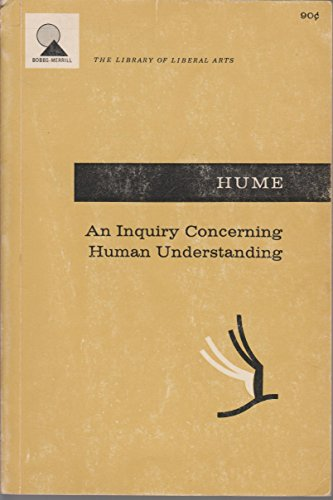 An Inquiry Concerning Human Understanding: with a supplement An Abstract of aTreatise of Human Na...