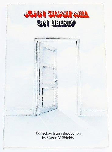 On Liberty: Mill, John Stuart;
