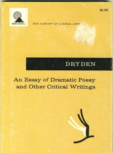 Essays of Dramatic Poesy, a Defence of: DRYDEN, JOHN Trans;ARTHUR