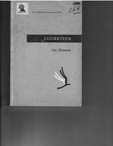 LUCRETIUS: ON NATURE: Lucretius; Russel M. Geer (translator)