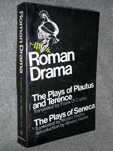 Roman Drama : The Plays of Plautus: Plautus [Titus Maccius