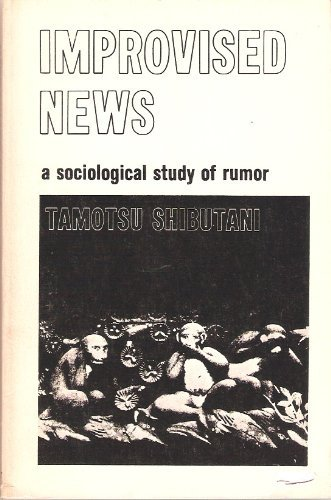 9780672608230: Improvised news;: A sociological study of rumor