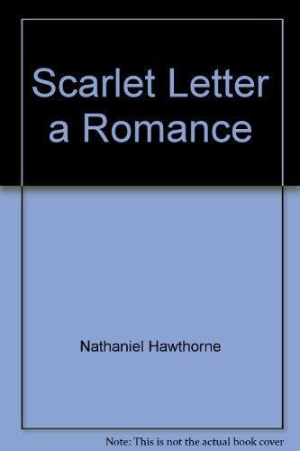 Scarlet Letter a Romance: Sun Tzu Nathaniel