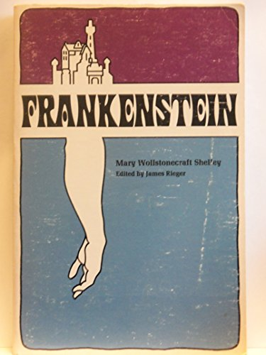 Frankenstein: Or, the Modern Prometheus: Mary Wollstonecraft Shelley