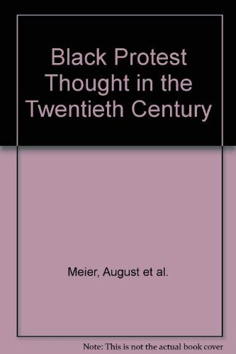 9780672611780: Black Protest Thought in the Twentieth Century
