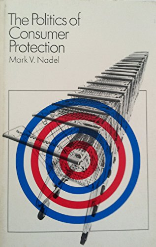 9780672612237: The Politics of Consumer Protection