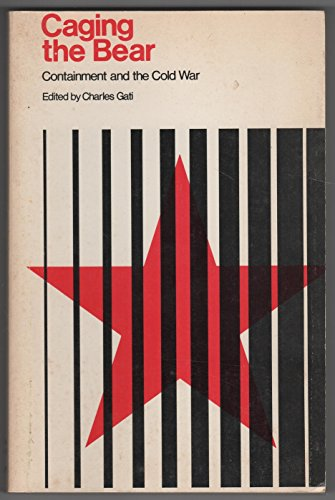9780672613517: Caging the Bear: Containment and the Cold War