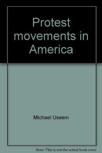 Protest movements in America: Useem, Michael