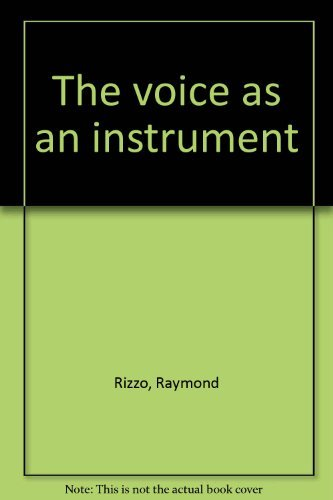 9780672614071: The voice as an instrument