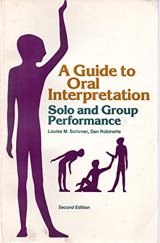 9780672614767: A guide to oral interpretation: Solo and group performance