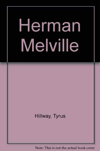 Herman Melville (Twayne's United States Authors Series): Hillway, Tyrus