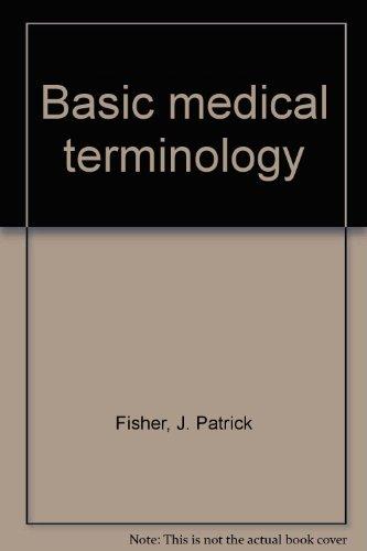 9780672615733: Basic medical terminology - AbeBooks - J