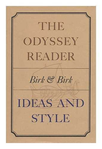 The Odyssey Reader: Ideas and Style: Birk, Newman Peter; Birk, Genevieve Blane