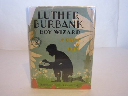 9780672701733: Luther Burbank Boy Wizard