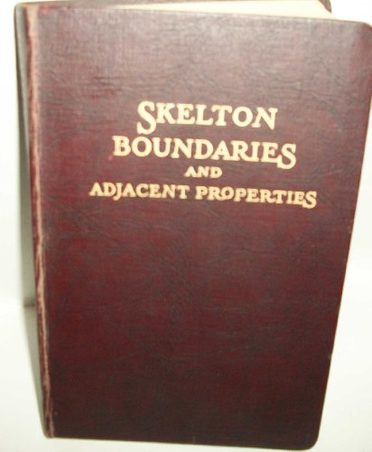The Legal Elements of Boundaries and Adjacent: Ray Hamilton Skelton
