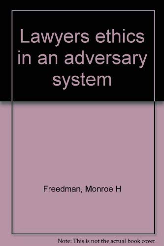 9780672820656: Lawyers' ethics in an adversary system