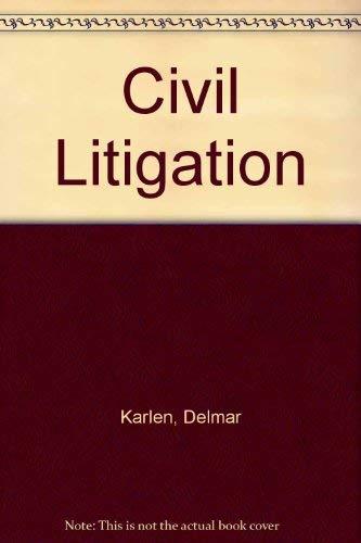 Civil Litigation: Karlen, Delmar