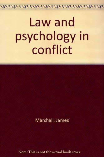 Law and psychology in conflict: James Marshall