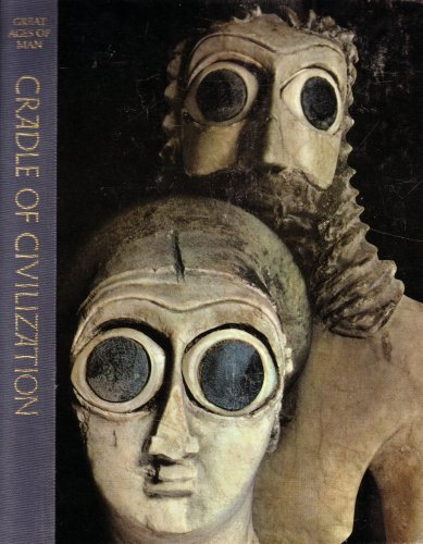 9780672952807: Cradle of Civilization (The Great Ages of Man: A History of the World's Great Cultures)
