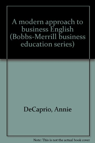 A modern approach to business English (Bobbs-Merrill: Annie DeCaprio