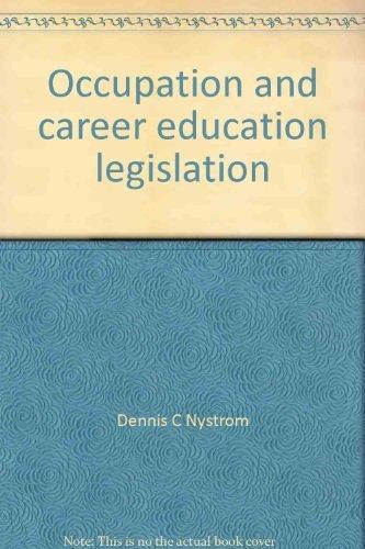 9780672971334: Occupation and career education legislation
