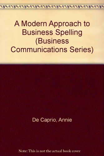 A Modern Approach to Business Spelling (Business: Annie De Caprio