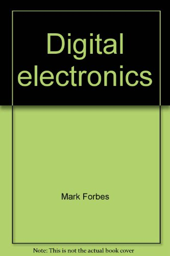 Digital electronics 9780672984907 Book by Forbes, Mark