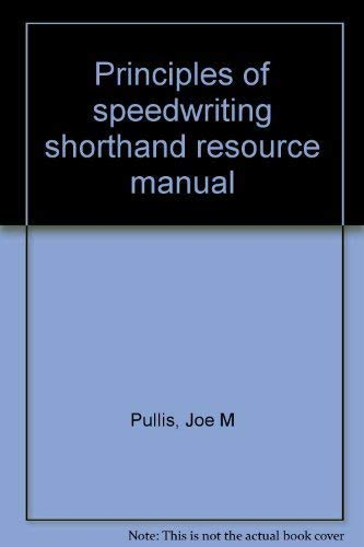 9780672985027: Principles of speedwriting shorthand resource manual