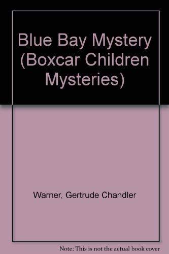 9780673018007: blue bay mystery [ boxcar children series]