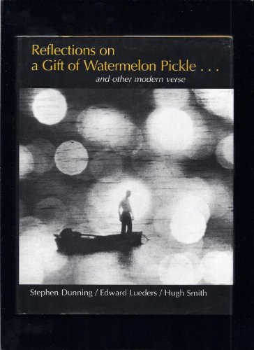 9780673033581: Reflections on a Gift of Watermelon Pickle. and other modern verse