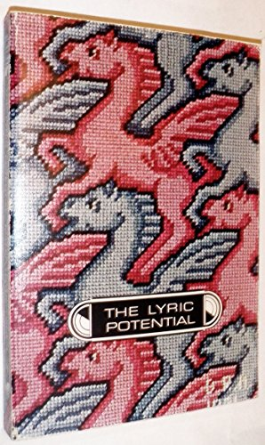 The Lyric Potential; Arrangements and Techniques in Poetry: Miller, James E; Hayden, Robert; O'Neal...