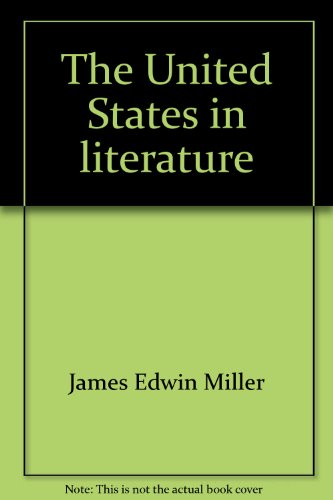 9780673034519: The United States in literature (America reads)