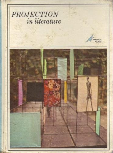 9780673043139: Projection in literature (America reads)