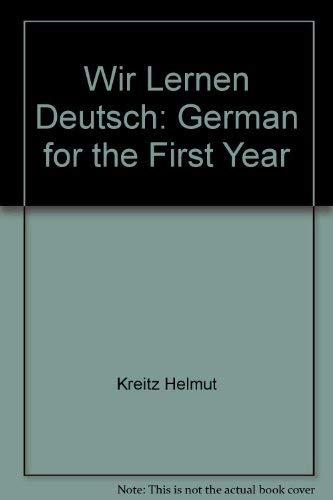 9780673052766: Wir lernen Deutsch;: German for the first year