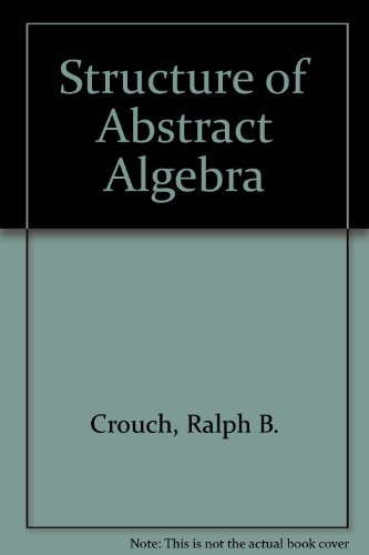 9780673053855: Structure of Abstract Algebra