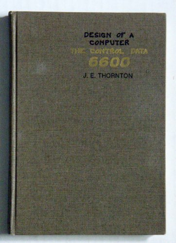 9780673059536: Design of a Computer: The Control Data 6600