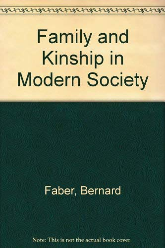 9780673059635: Family and Kinship in Modern Society (Scott, Foresman introduction to modern society series)