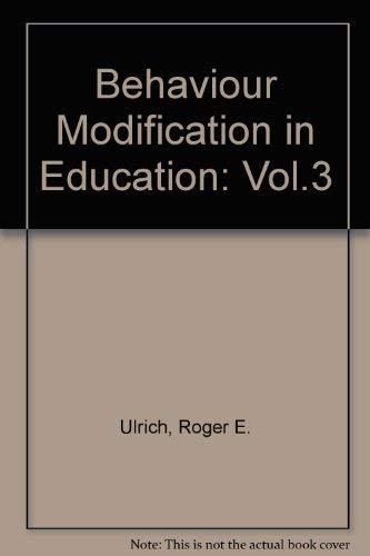 9780673076212: Control of Human Behavior: Behavior Modification in Education
