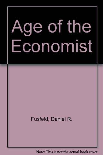9780673077776: Age of the Economist