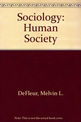 9780673079060: Sociology: Human Society