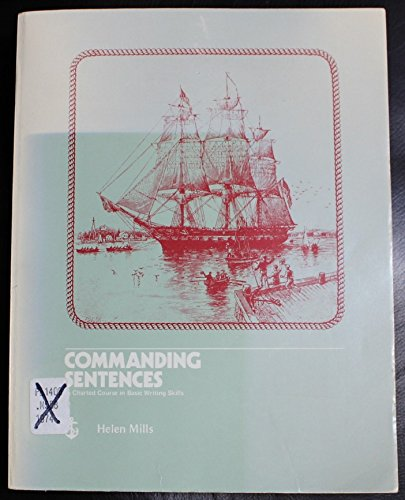 9780673079176: Commanding sentences: A charted course in basic writing skills