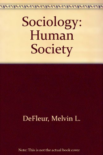 9780673079282: Sociology: Human Society