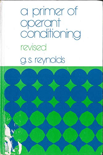 9780673079640: A Primer of Operant Conditioning