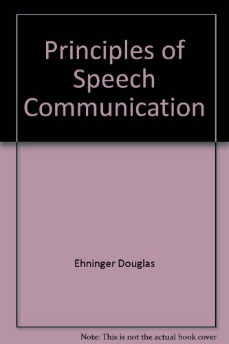 Principles of speech communication: Monroe, Alan Houston
