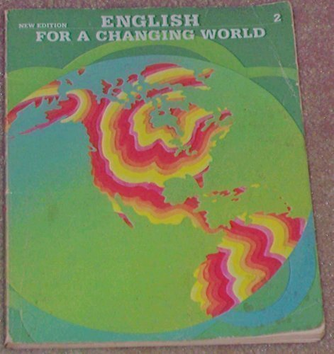9780673100054: English for a Changing World Level 2 Student Book