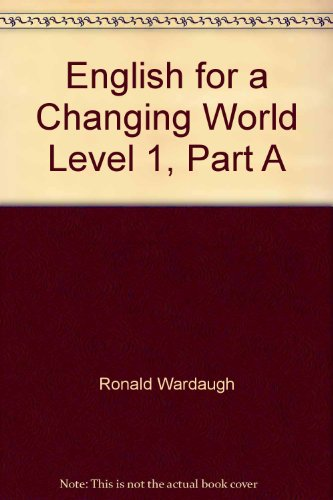 9780673100603: English for a Changing World Level 1, Part A