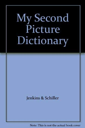9780673102591: My Second Picture Dictionary