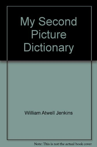 9780673102621: My second picture dictionary
